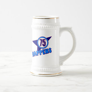 75th Birthday Happens Gifts Beer Steins