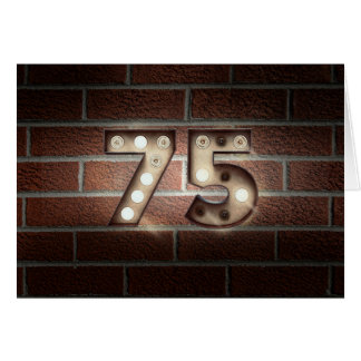 75th birthday-marquee light sign on brick card