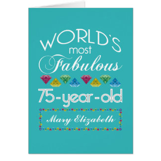 75th Birthday Most Fabulous Colorful Gem Turquoise Card