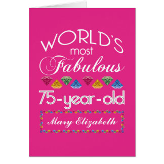 75th Birthday Most Fabulous Colorful Gems Pink Card