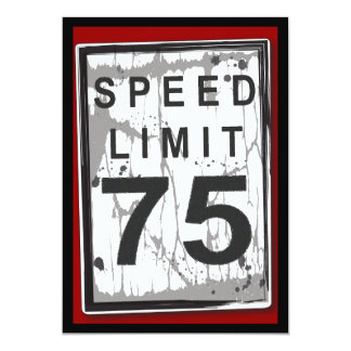 75th Birthday Party Grungy Speed Limit Sign 13 Cm X 18 Cm Invitation Card