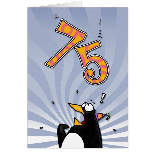 75th Birthday - Penguin Surprise Card