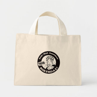 75th Birthday T-shirts and Gifts Mini Tote Bag