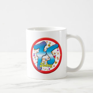 75th Birthday Today Coffee Mug