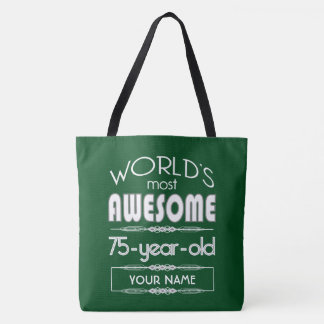 75th Birthday Worlds Best Fabulous Dark Green Tote Bag