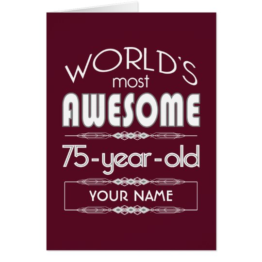 75th Birthday Worlds Best Fabulous Dark Red Card