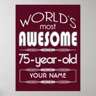 75th Birthday Worlds Best Fabulous Dark Red Maroon Posters