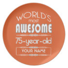 75th Birthday Worlds Best Fabulous Flame Orange Plate