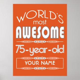 75th Birthday Worlds Best Fabulous Flame Orange Print
