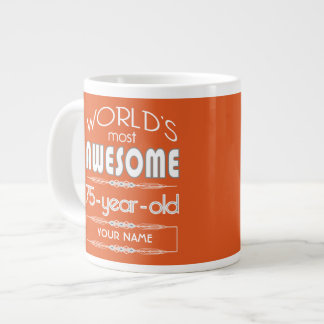 75th Birthday Worlds Best Fabulous Flame Orange Jumbo Mug
