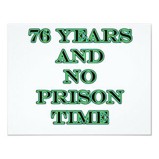 76 No prison time 11 Cm X 14 Cm Invitation Card