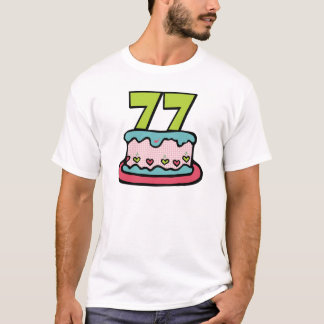 77 Year Old Birthday Cake T-Shirt