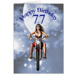 77th birthday with a biker girl greeting card