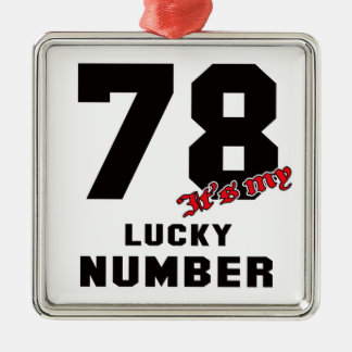 78 It's my lucky number Silver-Colored Square Decoration