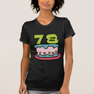 78 Year Old Birthday Cake Tee Shirts