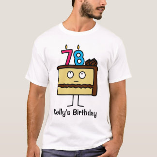 78th Birthday Cake with Candles T-Shirt