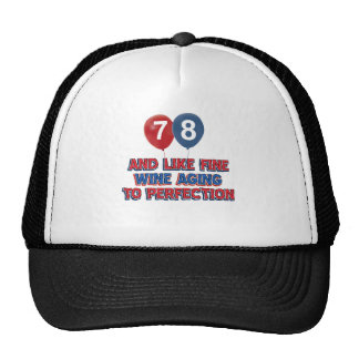 78th year birthday designs cap