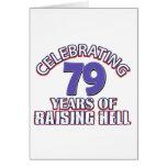 79 years of raising hell greeting card
