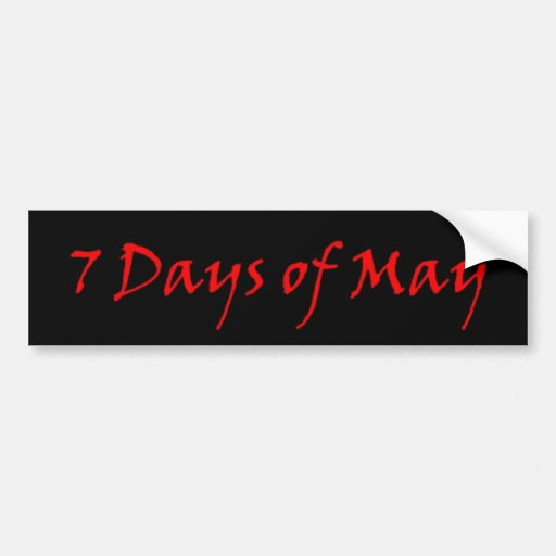 7 days of may red logo bumper sticker