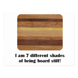 7 Different Shades of Being Totally Board Postcard