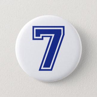7 - seven 6 cm round badge