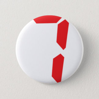 7 seven  red alarm clock digital number 6 cm round badge