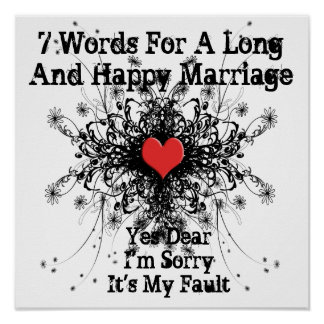 7 Words For A Long and Happy Marriage Poster