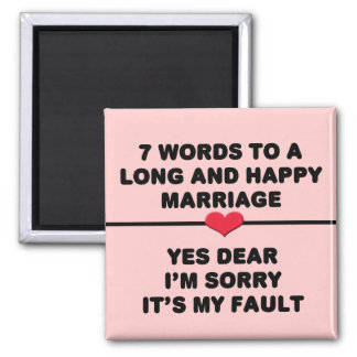 7 Words For A Long and Happy Marriage Square Magnet