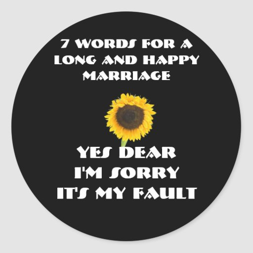 7 Words For A Long and Happy Marriage Round Stickers