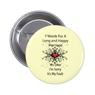 7 Words For A Long Marriage 6 Cm Round Badge