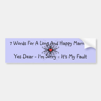 7 Words For A Long Marriage Bumper Sticker