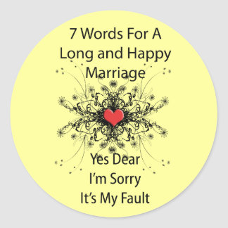7 Words For A Long Marriage Round Sticker