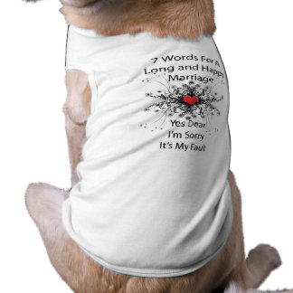 7 Words For A Long Marriage Sleeveless Dog Shirt
