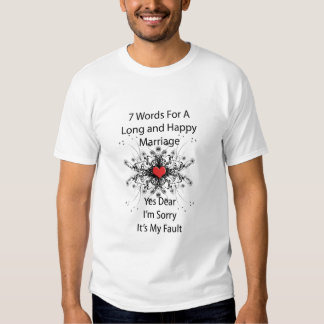 7 Words For A Long Marriage Tee Shirts