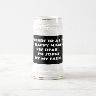 7 Words To A Long And Happy Marriage -Stein Beer Steins