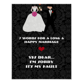 7 Words to a Long and Happy Marriage- Yes Dear Poster