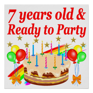 7 YEARS OLD AND READY TO PARTY BIRTHDAY DESIGN POSTER