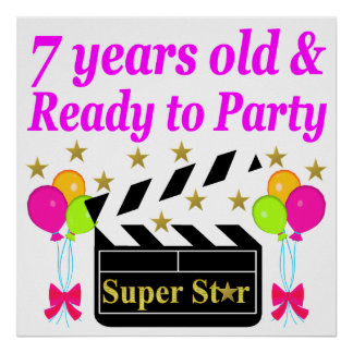 7 YEARS OLD AND READY TO PARTY MOVIE STAR DESIGN POSTER