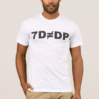 7d does not equal DP T-Shirt