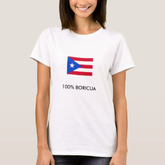 800px-Flag_of_Puerto_Rico, 100% BORICUA T-Shirt