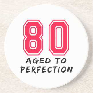 80 Aged To Perfection Birthday Design Sandstone Coaster