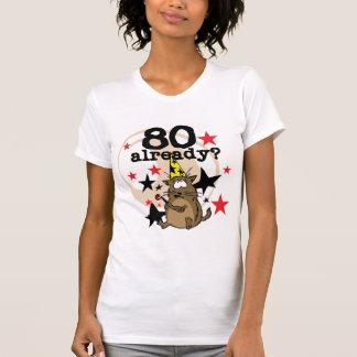 80 Already Birthday T-shirt