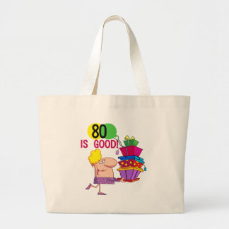 80 is Good Birthday Tshirts and Gifts Bag