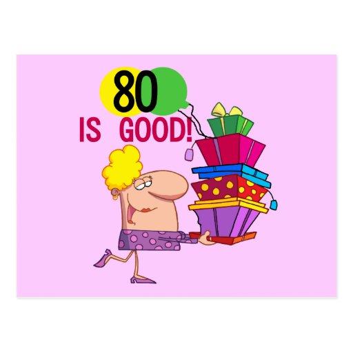 80 is Good Birthday Tshirts and Gifts Postcard