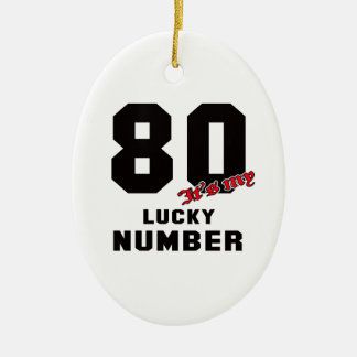 80 It's my lucky number Ceramic Oval Decoration