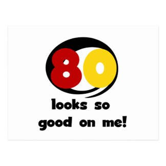 80 Looks So Good On Me T-shirts and Gifts Postcard