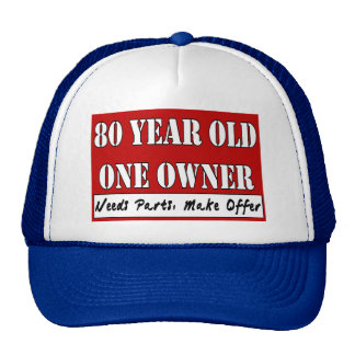80 Year Old, One Owner - Needs Parts, Make Offer Trucker Hats
