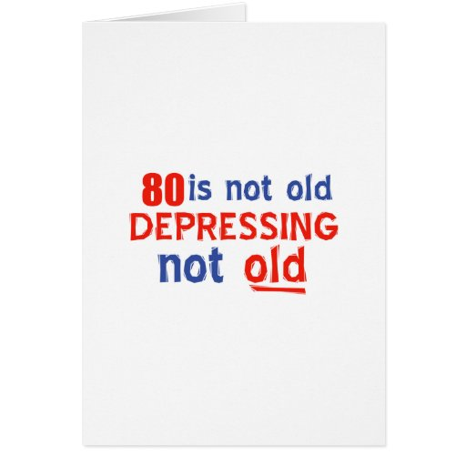 80 years is not old cards