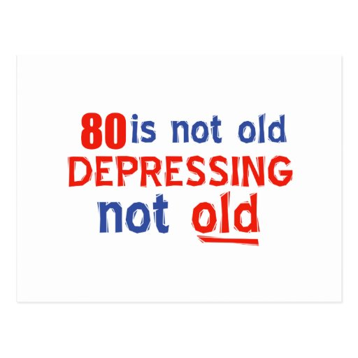 80 years is not old post cards