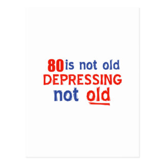 80 years is not old postcard